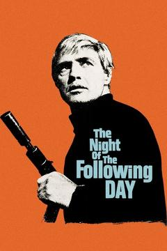 Best Crime Movies of 1969 : The Night of the Following Day