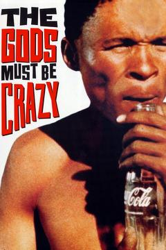 Best Action Movies of 1980 : The Gods Must Be Crazy