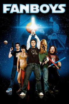 Best Adventure Movies of 2009 : Fanboys
