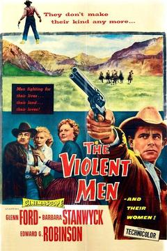 Best Western Movies of 1955 : The Violent Men