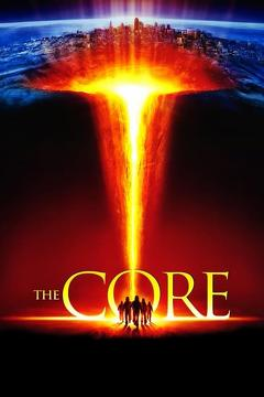 Best Science Fiction Movies of 2003 : The Core