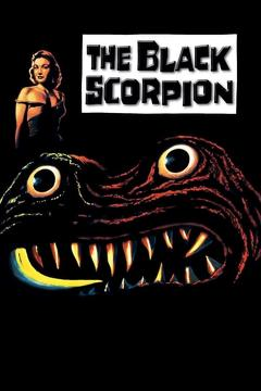 Best Horror Movies of 1957 : The Black Scorpion