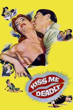 Best Thriller Movies of 1955 : Kiss Me Deadly