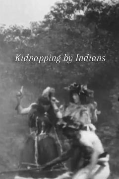 Best Western Movies of 1899 : Kidnapping by Indians