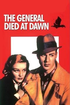 Best Crime Movies of 1936 : The General Died at Dawn