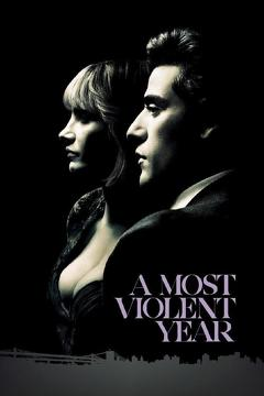 Best Crime Movies of 2014 : A Most Violent Year