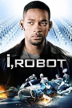 Best Action Movies of 2004 : I, Robot