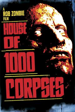 Best Horror Movies of 2003 : House of 1000 Corpses