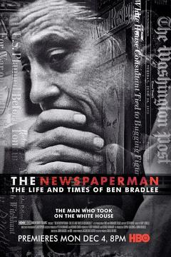 Best Tv Movie Movies of 2017 : The Newspaperman: The Life and Times of Ben Bradlee