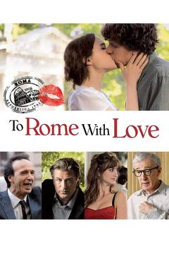 Best Romance Movies of 2012 : To Rome with Love