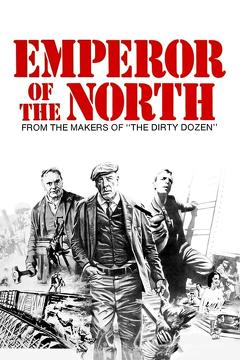 Best Adventure Movies of 1973 : Emperor of the North Pole