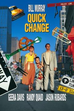 Best Crime Movies of 1990 : Quick Change