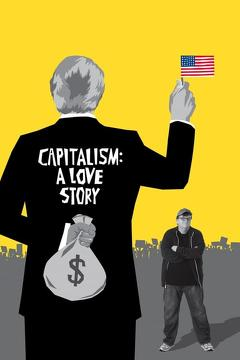 Best Documentary Movies of 2009 : Capitalism: A Love Story