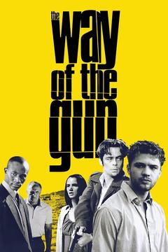 Best Crime Movies of 2000 : The Way of the Gun
