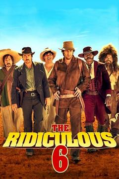Best Western Movies of 2015 : The Ridiculous 6
