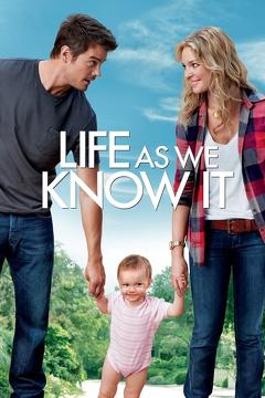 Best Comedy Movies of 2010 : Life As We Know It
