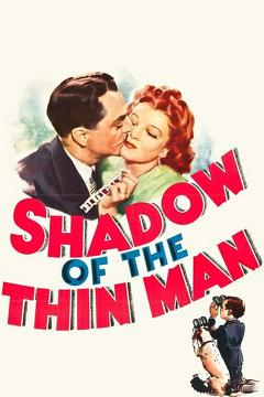 Best Thriller Movies of 1941 : Shadow of the Thin Man
