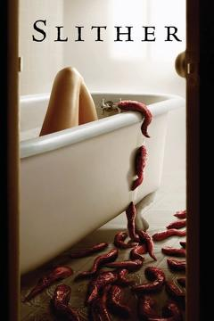 Best Horror Movies of 2006 : Slither