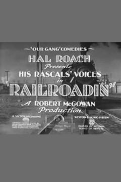 Best Family Movies of 1929 : Railroadin'