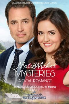 Best Tv Movie Movies of This Year: MatchMaker Mysteries: A Fatal Romance