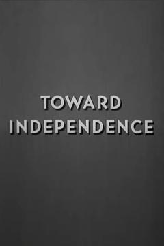 Best Documentary Movies of 1948 : Toward Independence