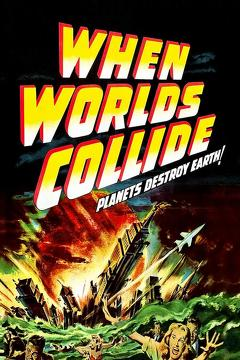 Best Science Fiction Movies of 1951 : When Worlds Collide