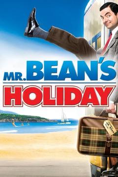Best Family Movies of 2007 : Mr. Bean's Holiday
