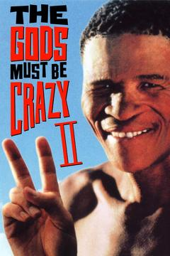 Best Action Movies of 1989 : The Gods Must Be Crazy II