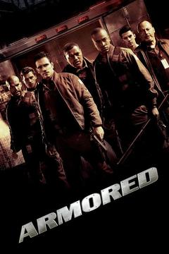 Best Mystery Movies of 2009 : Armored
