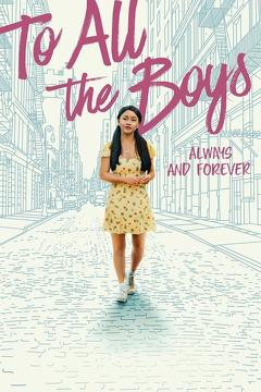 Best Romance Movies of This Year: To All the Boys: Always and Forever