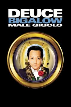 Best Comedy Movies of 1999 : Deuce Bigalow: Male Gigolo