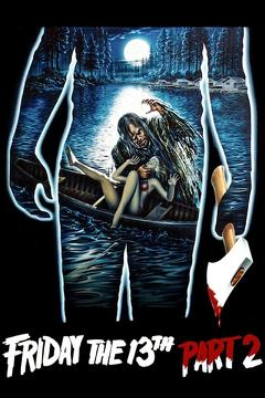 Best Thriller Movies of 1981 : Friday the 13th Part 2