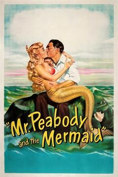 Best Fantasy Movies of 1948 : Mr. Peabody and the Mermaid