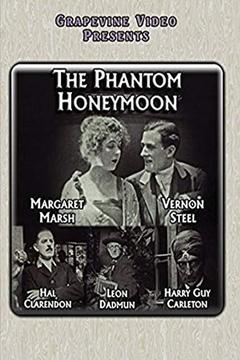 Best Horror Movies of 1919 : The Phantom Honeymoon