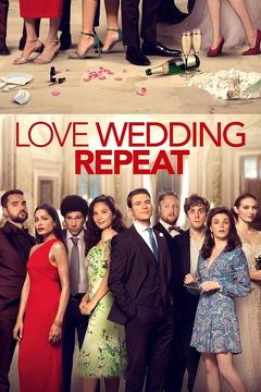 Best Romance Movies of This Year: Love Wedding Repeat