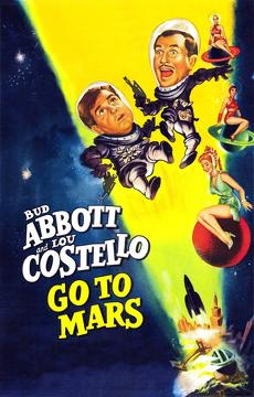 Best Fantasy Movies of 1953 : Abbott and Costello Go to Mars
