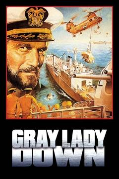 Best Adventure Movies of 1978 : Gray Lady Down