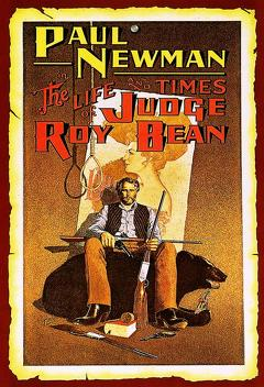 Best Action Movies of 1972 : The Life and Times of Judge Roy Bean
