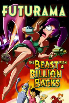 Best Fantasy Movies of 2008 : Futurama: The Beast with a Billion Backs