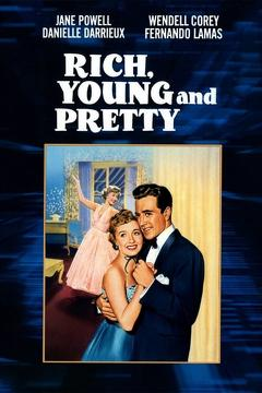 Best Romance Movies of 1951 : Rich, Young and Pretty