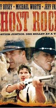 Best Western Movies of 2004 : Ghost Rock