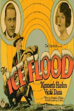 Best Action Movies of 1926 : The Ice Flood